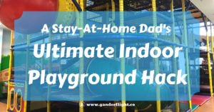 Indoor playgrounds are a blast for your kids and a lifesaver for parents. Click here to see this stay-at-home dad's hack for improving your day of play!