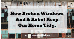 A Tidy Home - Find out how a stay-at-home Dad uses broken windows and a robot to keep his house clean!