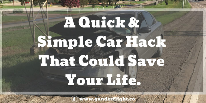 A Quick & Simple Car Hack That Could Save Your Life.