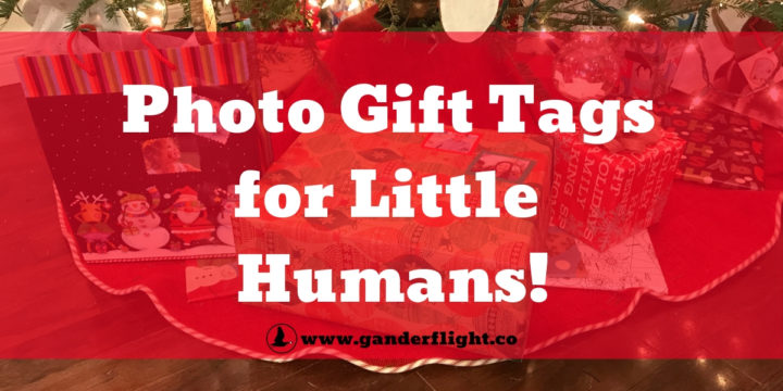 Photo Gift Tags for Little Humans!
