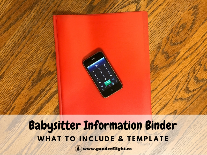 What information should you leave for your babysitter? Find out what this family includes in their babysitter info binder and download a free template!