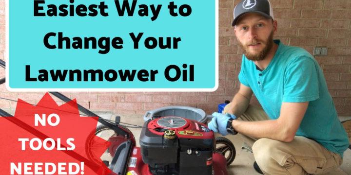 Lawn mower Oil Change – Easiest Method Using NO TOOLS