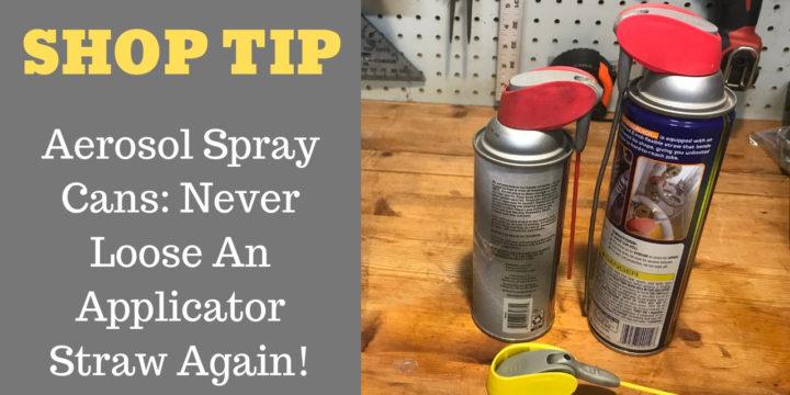 Aerosol Spray Can SHOP TIP