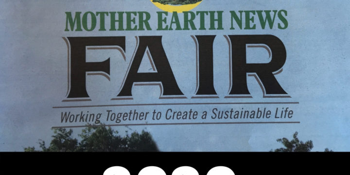 Mother Earth News Fair – Overview!